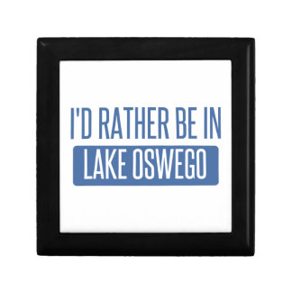 I'd rather be in Lake Oswego Gift Box