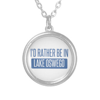 I'd rather be in Lake Oswego Silver Plated Necklace