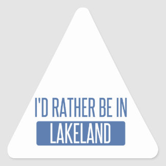 I'd rather be in Lakeland Triangle Sticker