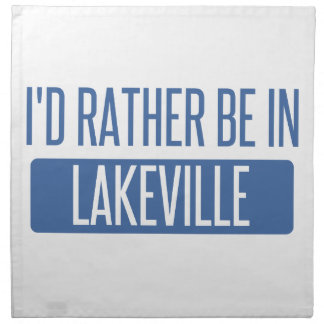 I'd rather be in Lakeville Napkin