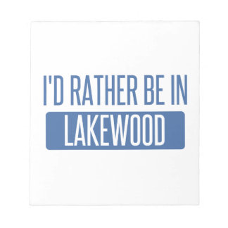 I'd rather be in Lakewood CO Notepad
