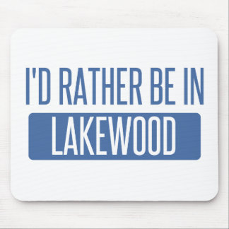 I'd rather be in Lakewood OH Mouse Pad