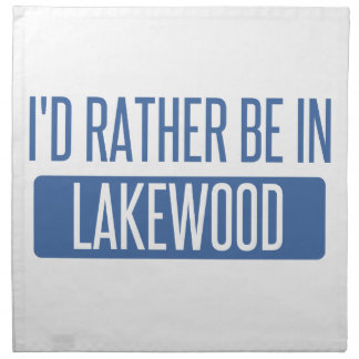 I'd rather be in Lakewood WA Napkin