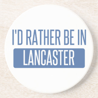 I'd rather be in Lancaster PA Coaster