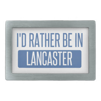 I'd rather be in Lancaster TX Belt Buckles