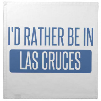 I'd rather be in Las Cruces Napkin