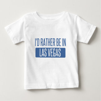 I'd rather be in Las Vegas Baby T-Shirt