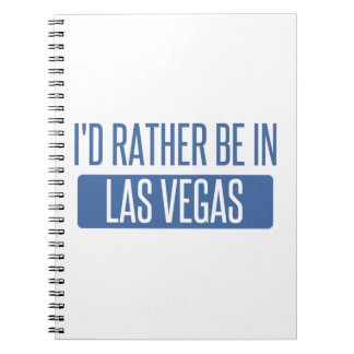 I'd rather be in Las Vegas Notebook