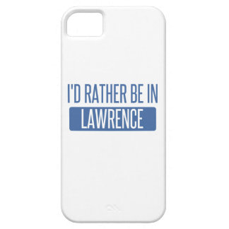 I'd rather be in Lawrence IN Barely There iPhone 5 Case