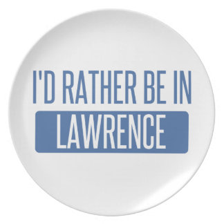 I'd rather be in Lawrence IN Plate