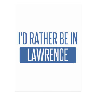 I'd rather be in Lawrence IN Postcard