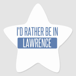 I'd rather be in Lawrence IN Star Sticker