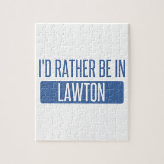 I'd rather be in Lawton Jigsaw Puzzle