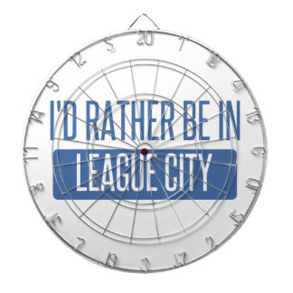 I'd rather be in League City Dartboard