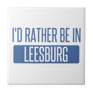 I'd rather be in Leesburg Tile