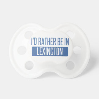 I'd rather be in Lexington Dummy