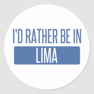 I'd rather be in Lima Classic Round Sticker