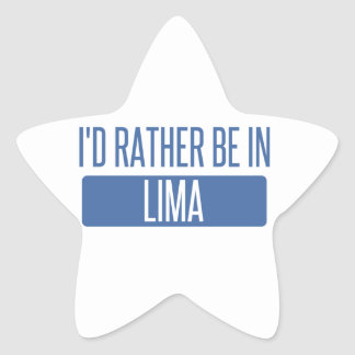 I'd rather be in Lima Star Sticker