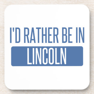 I'd rather be in Lincoln CA Coaster