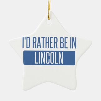 I'd rather be in Lincoln NE Ceramic Ornament