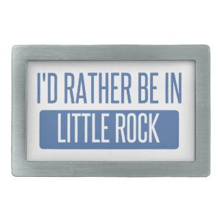 I'd rather be in Little Rock Belt Buckles
