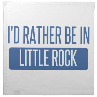 I'd rather be in Little Rock Napkin
