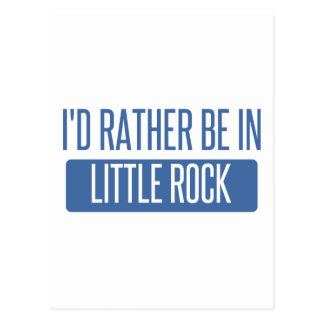 I'd rather be in Little Rock Postcard