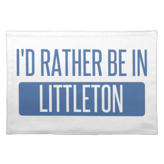 I'd rather be in Littleton Placemat