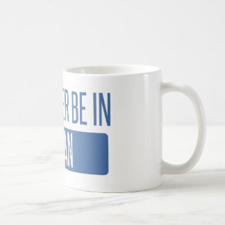 I'd rather be in Logan Coffee Mug