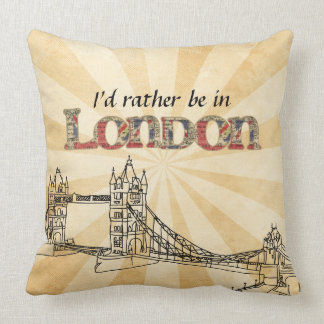 I'd rather be in London throw pillow