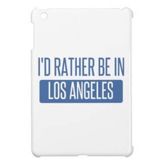 I'd rather be in Los Angeles Cover For The iPad Mini