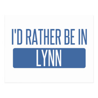 I'd rather be in Lynn Postcard