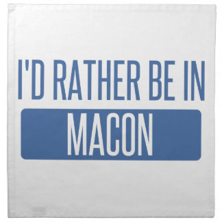 I'd rather be in Macon Napkin