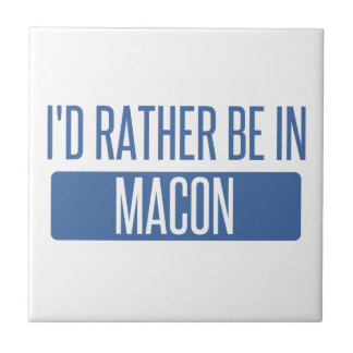 I'd rather be in Macon Tile
