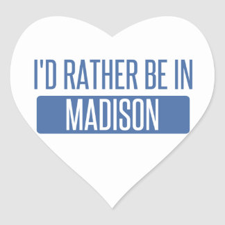 I'd rather be in Madison WI Heart Sticker
