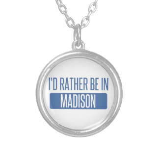 I'd rather be in Madison WI Silver Plated Necklace