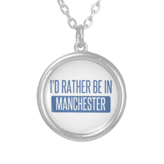 I'd rather be in Manchester Silver Plated Necklace