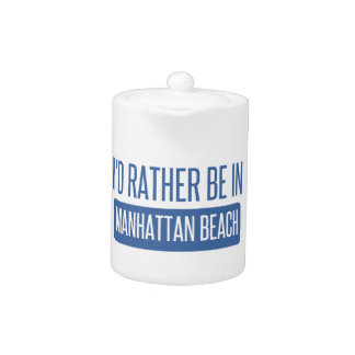 I'd rather be in Manhattan Beach