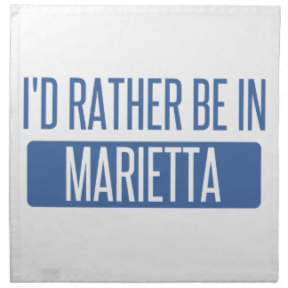 I'd rather be in Marietta Napkin