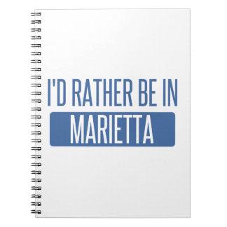 I'd rather be in Marietta Notebooks