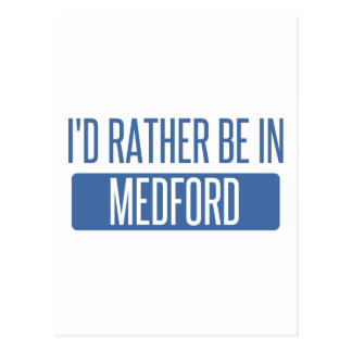 I'd rather be in Medford MA Postcard