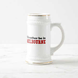 I'd Rather Be In Melbourne Beer Stein