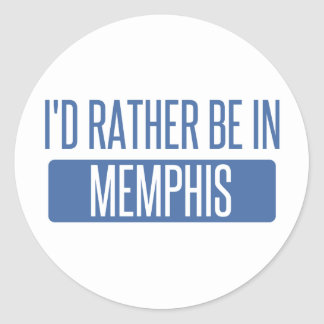 I'd rather be in Memphis Classic Round Sticker