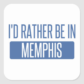 I'd rather be in Memphis Square Sticker