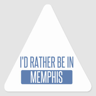 I'd rather be in Memphis Triangle Sticker