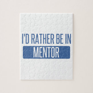 I'd rather be in Mentor Jigsaw Puzzle