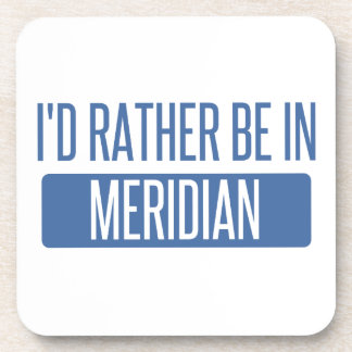 I'd rather be in Meridian ID Coaster