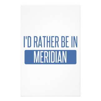 I'd rather be in Meridian ID Stationery