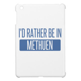 I'd rather be in Methuen iPad Mini Cases
