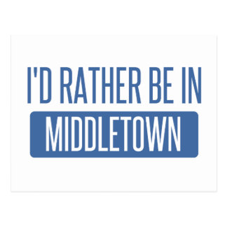 I'd rather be in Middletown CT Postcard